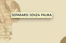 "SEPARARSI SENZA PAURA: seminario formativo Mercoledì 18 marzo 2015 – Sede di ""Young & Rubicam"", via Tortona, 37, pal.1, Milano"