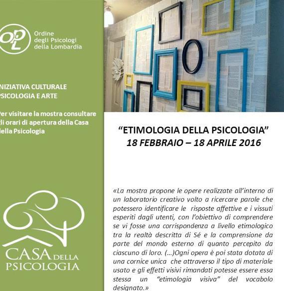 Etimologia della psicologia: mostra dei Laboratori Creativi di ProgettAzione, presso la Casa della Psicologia in Piazza Castello a Milano.