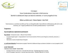 I relatori del Convegno Cerebrolesioni Età Evolutiva – MILANO 14 ottobre 2016