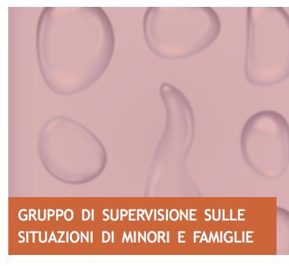 """Supervisione strumento di lavoro: """"Le nuove sfide dell'adolescenza"""" e """"La tutela dei minori e della famiglia"""""""