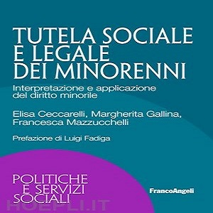 TUTELA SOCIALE E LEGALE MINORENNI