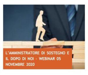 L'amministratore di sostegno e il Dopo di noi – WEBINAR 05 NOVEMBRE 2020